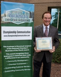 Gwinnett Chamber of Commerce named Championship Communication Business of the Month for July, 2016.